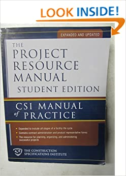 The project resource manual csi manual of practice